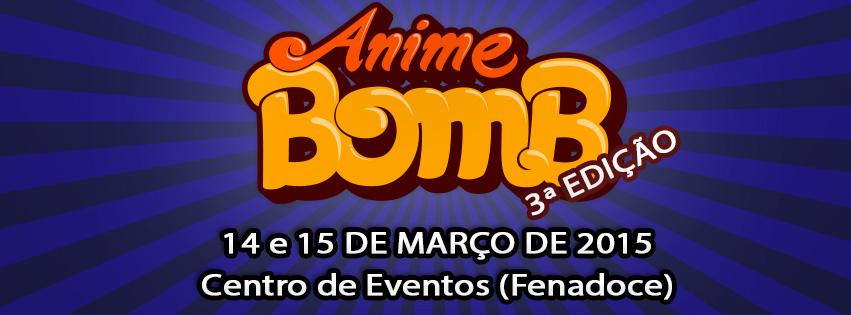 [Evento] AnimeBomb - 3ª Edição