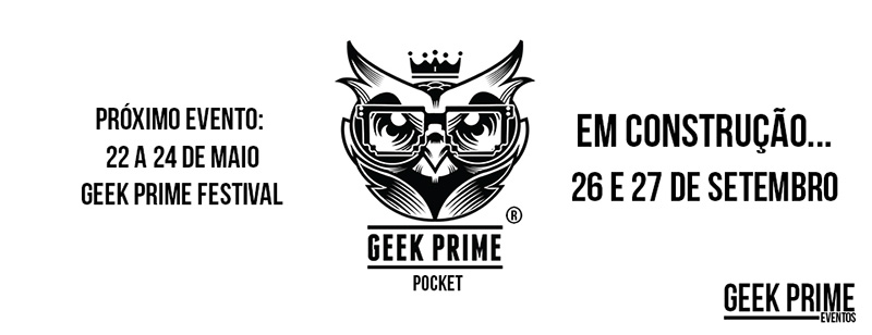 [Evento] Geek Prime Pocket 2015