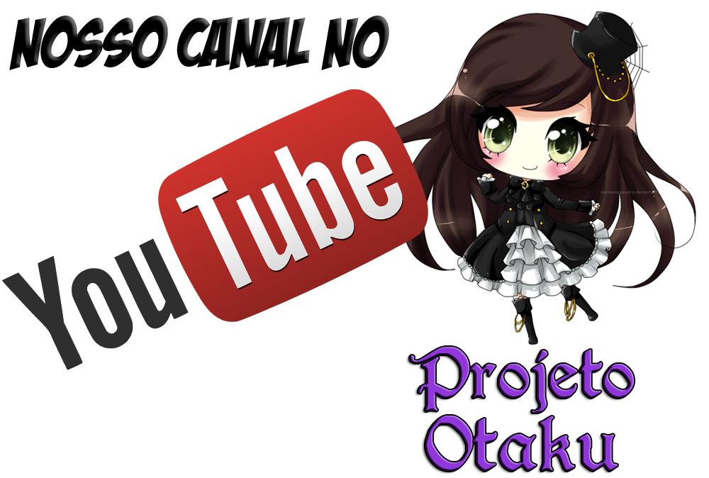 youtube projeto otaku