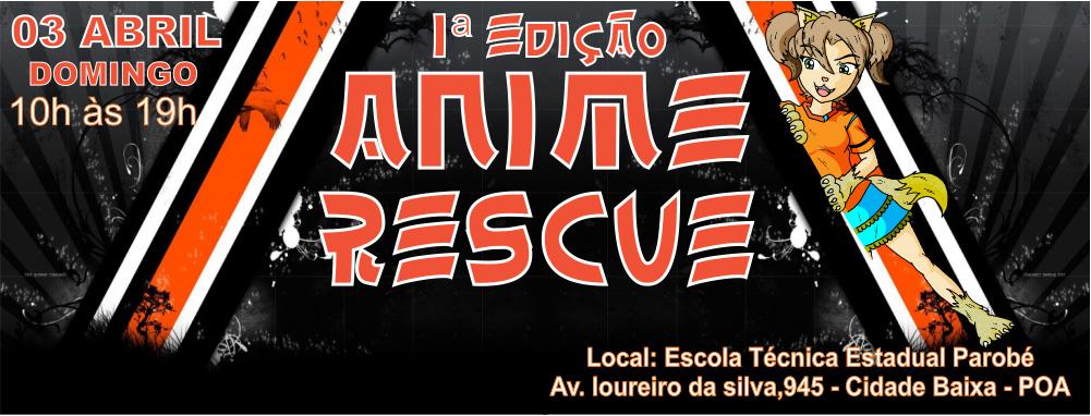 Anime Rescue - 1° Edição