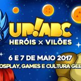 [Evento] Up!ABC — Heróis × Vilões 2017